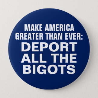 Anti-Bigot Button