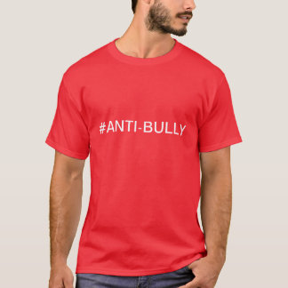 Anti-Bully T-Shirt