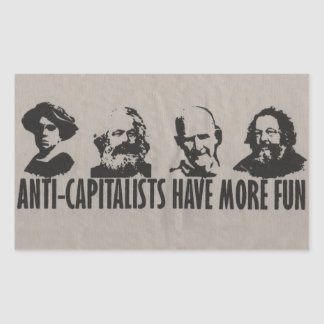 Anti-Capitalists Have More Fun - Stickers