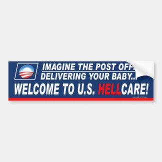 "Anti-Democrat ""Welcome To US Hellcare!"" Bumper Sticker"