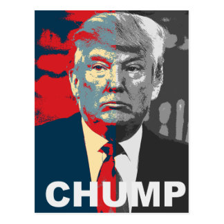 Anti Donald Trump Campaign   Chump 2016 Postcard
