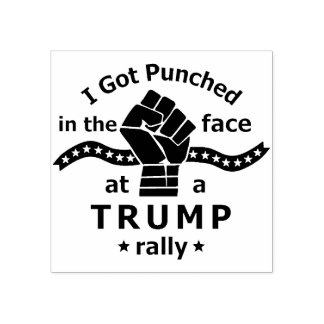 Anti Donald Trump Funny Punched in Face Rubber Stamp