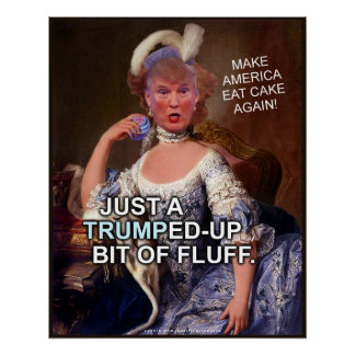 Anti Donald Trump Marie Antoinette 2016 Election