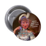 Anti Donald Trump Marie Antoinette 2016 Election 6 Cm Round Badge