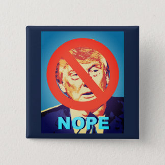 Anti Donald Trump Nope Button