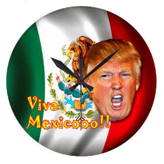 Anti-Donald Trump Viva Mexico clock. Clock