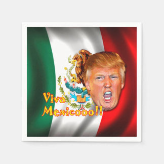 "Anti-Donald Trump ""Viva Mexico"" paper napkins. Disposable Serviette"