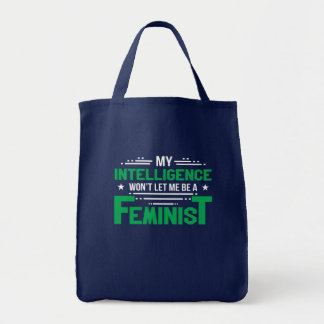 Anti Feminism Intelligence Wont Let Feminist Tote Bag