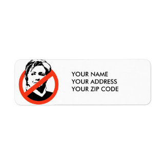 ANTI-HILLARY CLINTON  - RETURN ADDRESS LABEL
