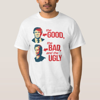 Anti-Hillary - The Good, The Bad and The Ugly - -  T-Shirt