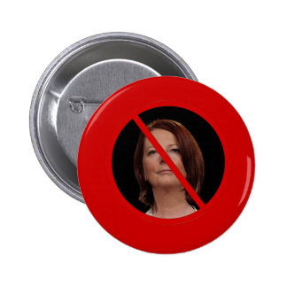 Anti Julia Gillard 6 Cm Round Badge