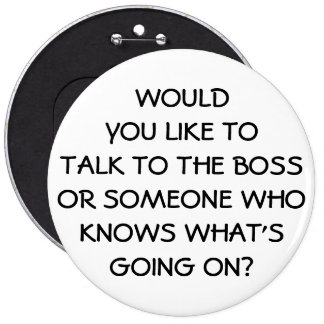 Anti Management Funny Boss Employee 6 Cm Round Badge