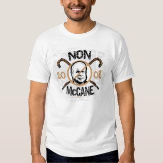 Anti McCain Non McCane 2008 Gear Tee Shirts