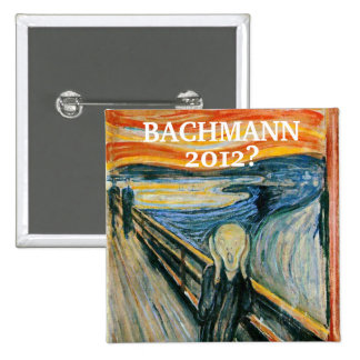 Anti- Michele Bachmann 2012? 15 Cm Square Badge