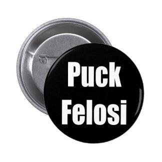 Anti Nancy Pelosi - Puck Felosi 6 Cm Round Badge