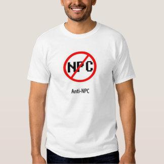 Anti - NPC T Shirts