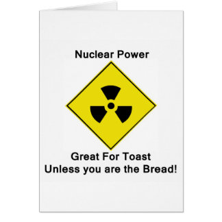 Anti Nuclear Power Greeting Card