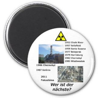 """Anti nuclear power magnet """"Wer ist der nächste?"""""""