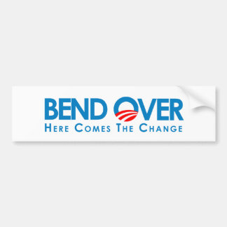 Anti-Obama - Bend Over for change Bumper Sticker