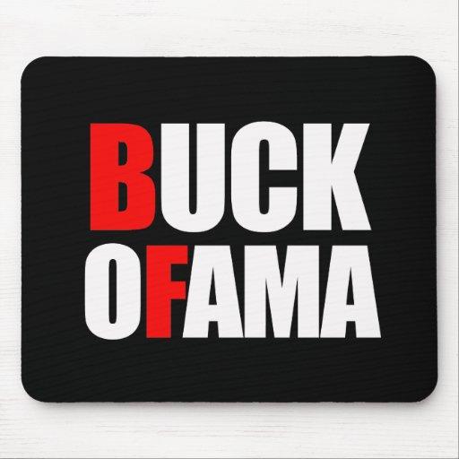 Anti-Obama - BUCK OFAMA 2 white Mouse Pad