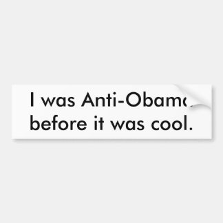 Anti-Obama Bumpersticker Bumper Sticker