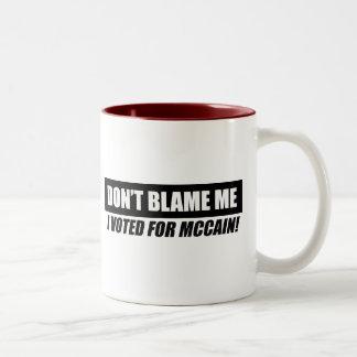 Anti-Obama Bumpersticker - Dont blame me I voted f Coffee Mug