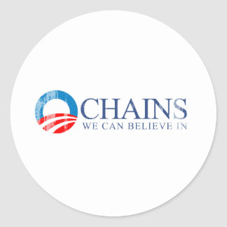 ANTI-OBAMA - CHAINS WE CAN BELIEVE IN BLUE- Faded. Stickers