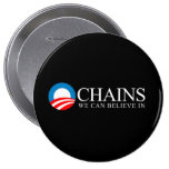 Anti-Obama - Chains we can believe in white Pin