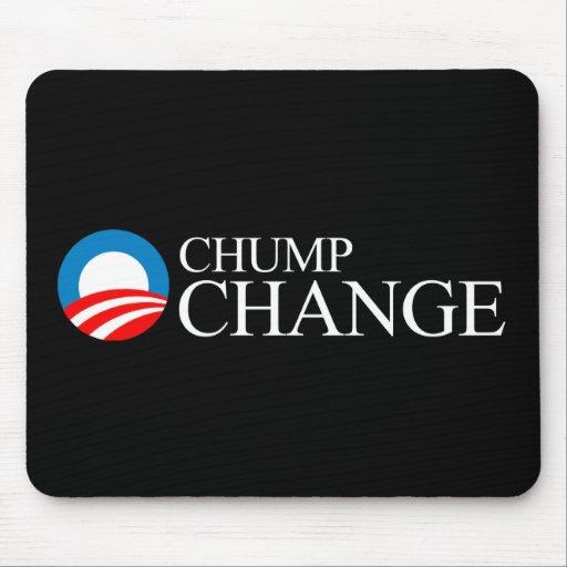 Anti-Obama - Chump Change Mouse Pad