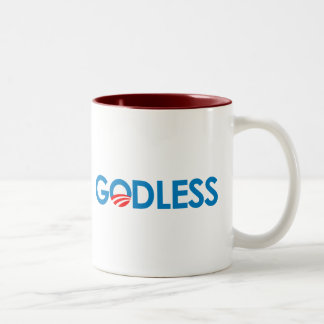 Anti-Obama - GODLESS Two-Tone Mug