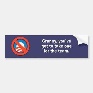 Anti-Obama - Granny you've got to take one for the Bumper Sticker