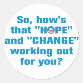 "Anti Obama ""Hope"" and ""Change"" Sticker Round Stickers"