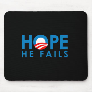 Anti-Obama - Hope he fails Mouse Pad