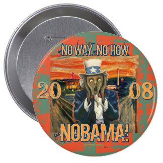 Anti Obama No Way No How Nobama 10 Cm Round Badge
