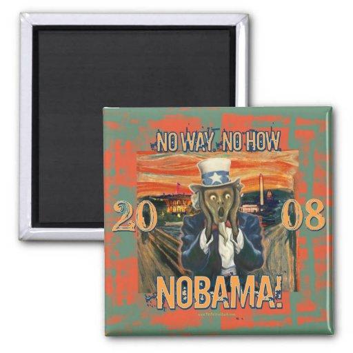 Anti Obama No Way No How Nobama Magnets