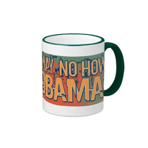 Anti Obama No Way No How Nobama Mug