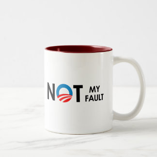 Anti-Obama - Not my fault black Two-Tone Mug