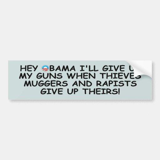 Anti Obama pro guns no more Obama Bumper Sticker