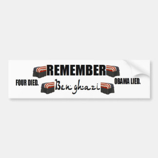 anti obama:Remember Benghazi. four died. Bumper Sticker