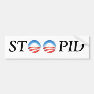 Anti-Obama STOOPID Bumper Sticker
