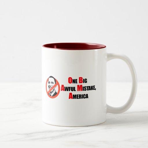 Anti-Obama T-shirt - One big awful misake America Coffee Mugs