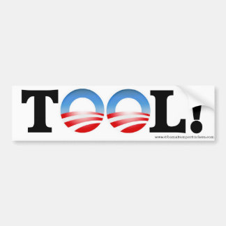 "Anti-Obama ""TOOL"" Bumper Sticker"