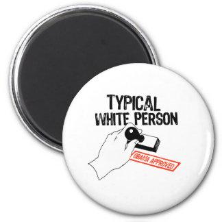 ANTI-OBAMA / TYPICAL WHITE PERSON 6 CM ROUND MAGNET
