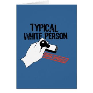 ANTI-OBAMA TYPICAL WHITE PERSON CARD