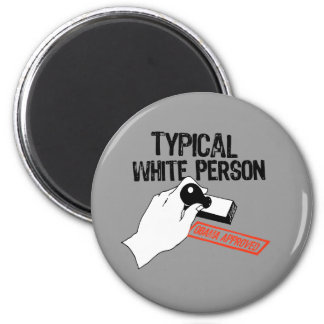ANTI-OBAMA TYPICAL WHITE PERSON MAGNETS