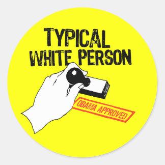 ANTI-OBAMA / TYPICAL WHITE PERSON ROUND STICKER
