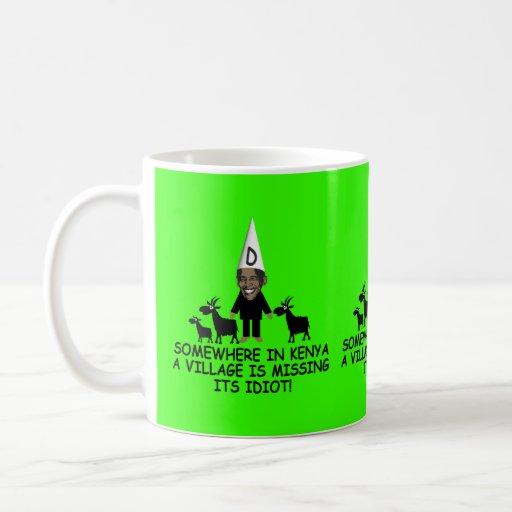 Anti Obama,village idiot Coffee Mugs