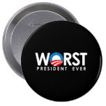 Anti-Obama - Worst President Ever white Buttons