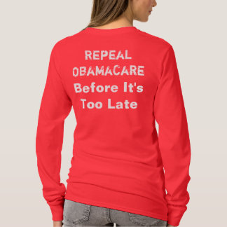 Anti ObamaCare T Shirts, Repeal ObamaCare T-Shirt
