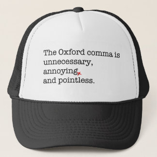 Anti-Oxford Comma Trucker Hat